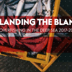 Landing The Blame – Overfishing In The Deep Sea 2017-18