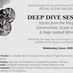 WATCH: Virtual Ocean Dialogues 2020 – Communities, Ocean Value & Deep Seabed Mining – Stories from the Pacific